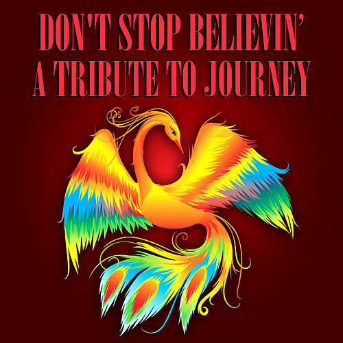 Don't Stop Believin' - A Tribute To Journey de Various Artists
