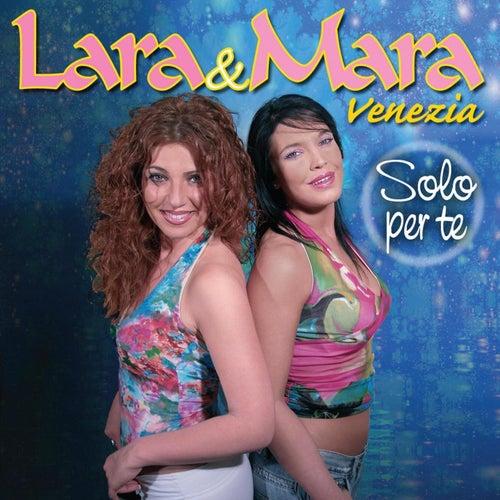 Solo per te by Lara