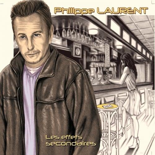 Les effets secondaires de Philippe Laurent
