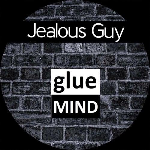 Jealous Guy von Gluemind