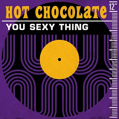 You Sexy Thing de Hot Chocolate