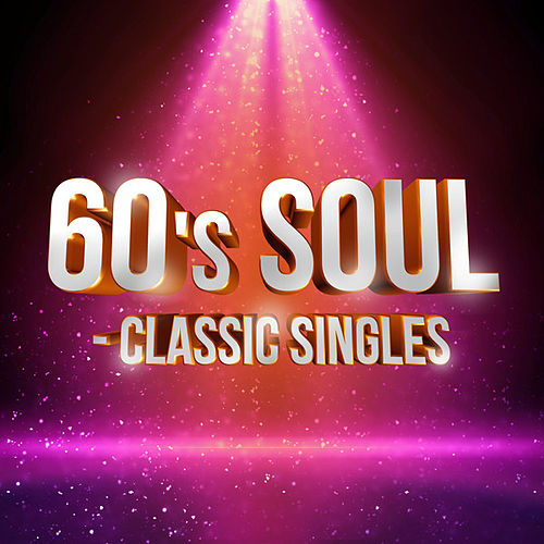 60's Soul - Classic Singles de Various Artists