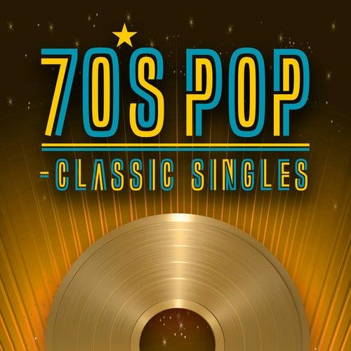 70's Pop - Classic Singles von Various Artists