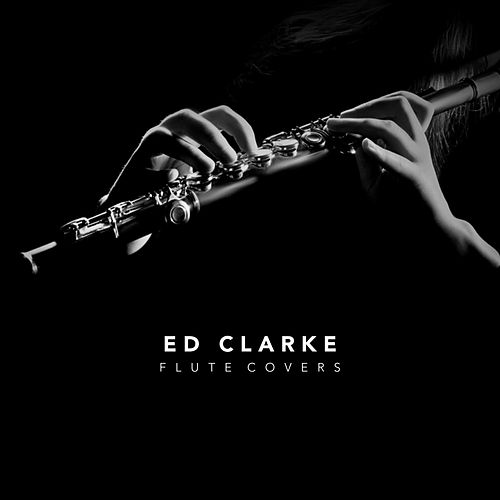 Flute Covers by Ed Clarke