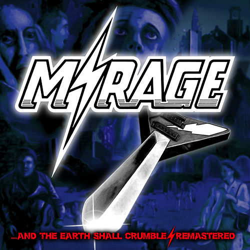 ...and the Earth Shall Crumble - Remastered by Mirage