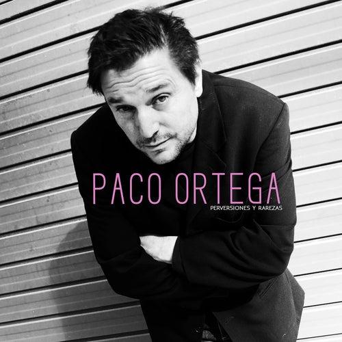Perversiones y Rarezas von Paco Ortega