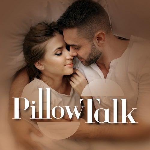 Pillow Talk by Various Artists