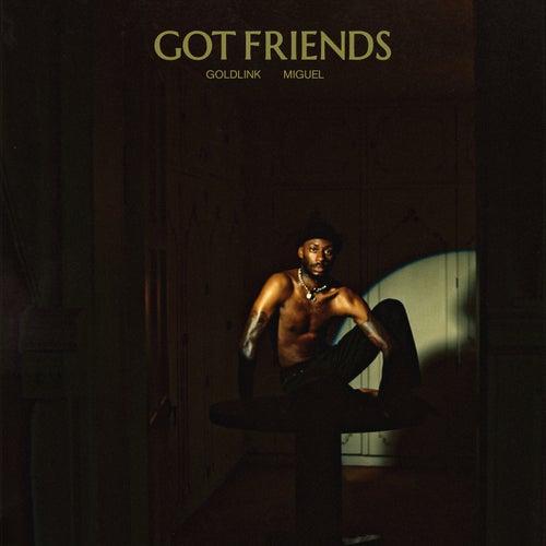 Got Friends de GoldLink