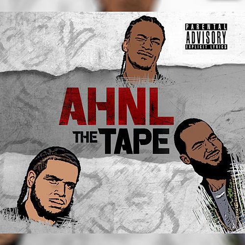 AHNL the Tape by Dollaz (Hip-Hop)