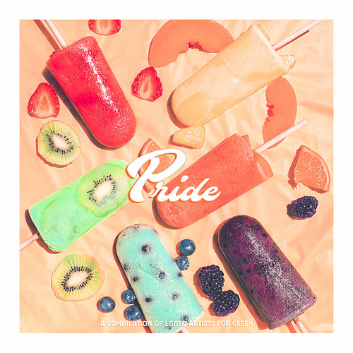 Pride - A Compilation of LGBTQ Artists for GLSEN von Various Artists