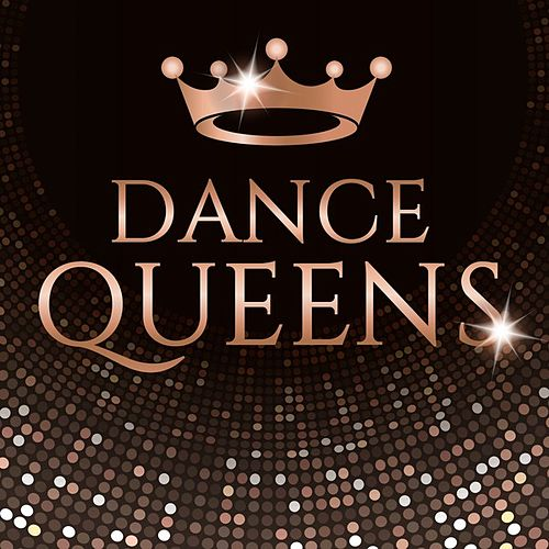 Dance Queens by Various Artists