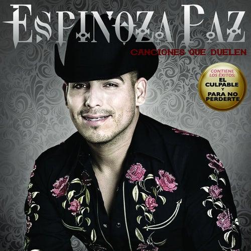 Canciones Que Duelen de Espinoza Paz