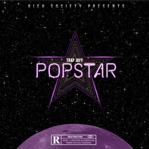 Pop Star by Trap Jayy