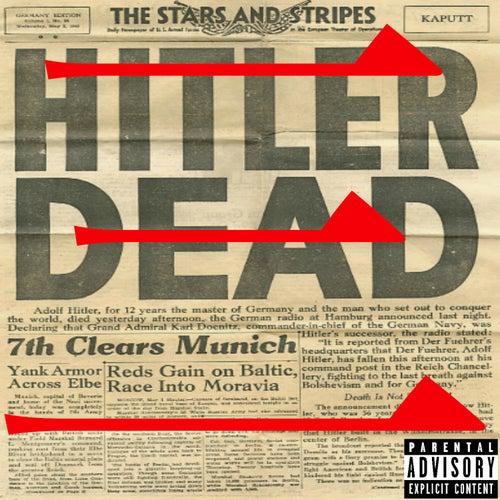 Hitler's Dead by WestSide Gunn
