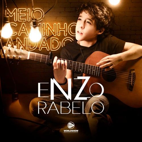 Meio Caminho Andado by Enzo Rabelo
