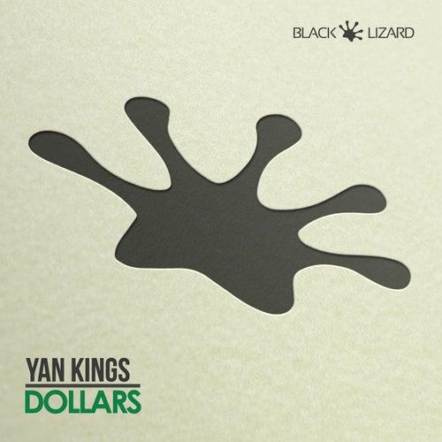 Dollars (feat. Sam Wood) von Yan Kings