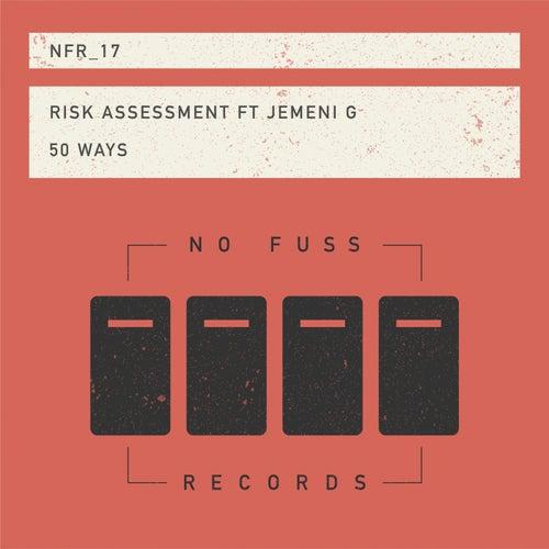 50 Ways de Risk Assessment