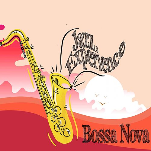 Bossa Nova - Experience by Various Artists
