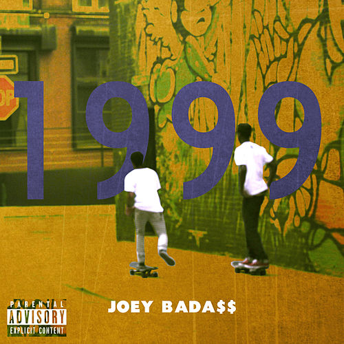 1999 by Joey Bada$$