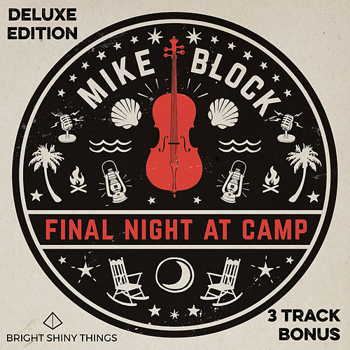 Final Night at Camp (DELUXE EDITION) von Mike Block