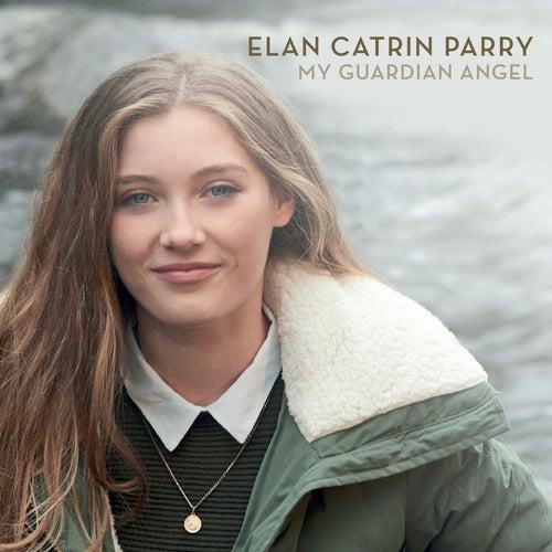 My Guardian Angel von Elan Catrin Parry