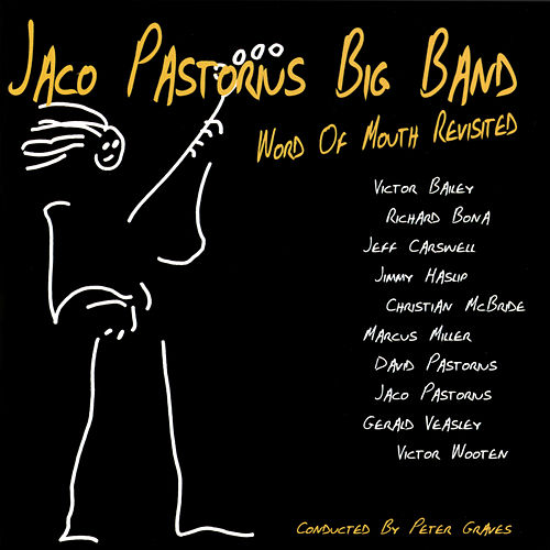 Word Of Mouth Revisited de Jaco Pastorius