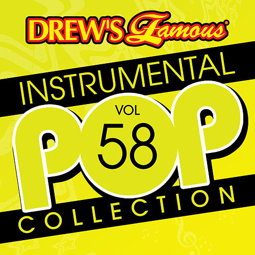 Drew's Famous Instrumental Pop Collection (Vol. 58) von The Hit Crew(1)