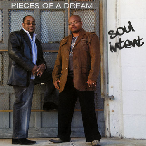 Soul Intent by Pieces of a Dream