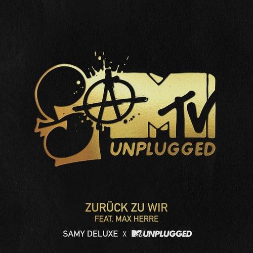 Zurück zu Wir (SaMTV Unplugged) von Samy Deluxe