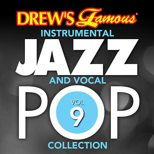 Drew's Famous Instrumental Jazz And Vocal Pop Collection (Vol. 9) de The Hit Crew(1)