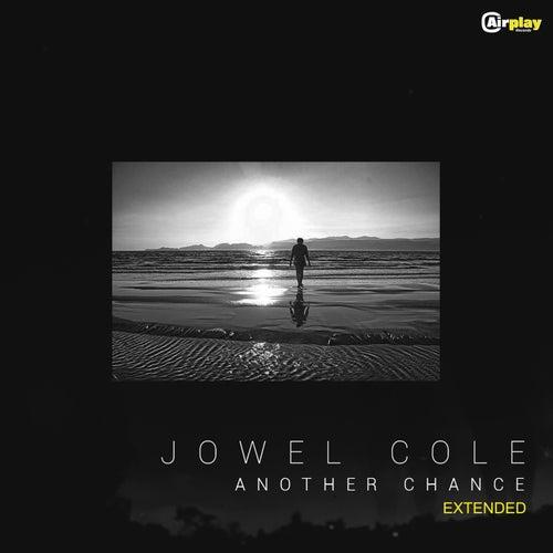 Another Chance (Extended) de Jowel Cole
