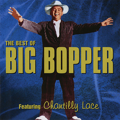 The Best Of Big Bopper by Big Bopper
