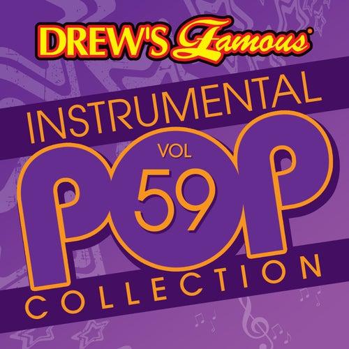 Drew's Famous Instrumental Pop Collection (Vol. 59) von The Hit Crew(1)
