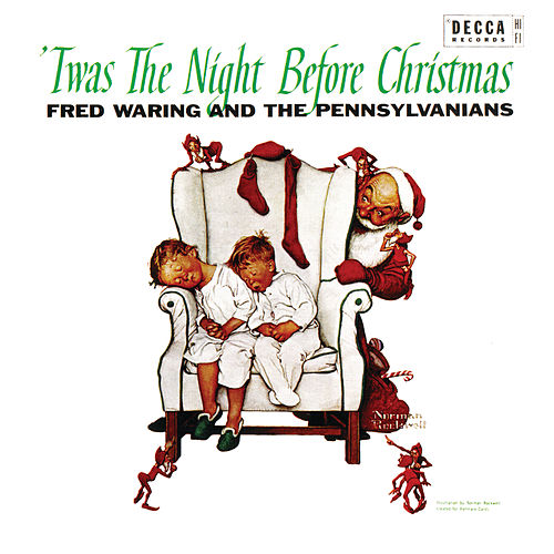 'Twas The Night Before Christmas de Fred Waring & His Pennsylvanians