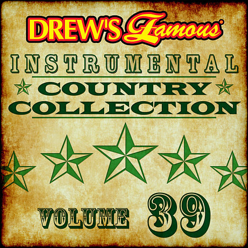 Drew's Famous Instrumental Country Collection (Vol. 39) de The Hit Crew(1)