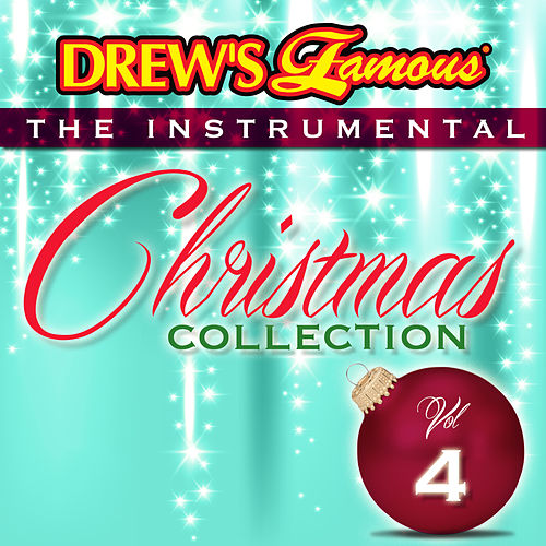 Drew's Famous The Instrumental Christmas Collection (Vol. 4) by The Hit Crew(1)
