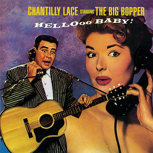 Chantilly Lace by Big Bopper