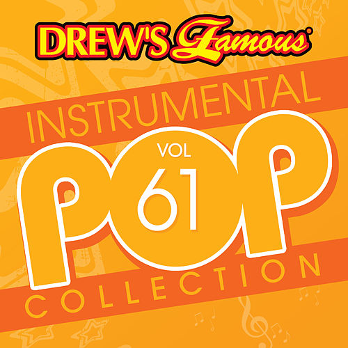 Drew's Famous Instrumental Pop Collection (Vol. 61) by The Hit Crew(1)