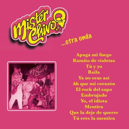Mister Chivo... Otra Onda de Mister Chivo