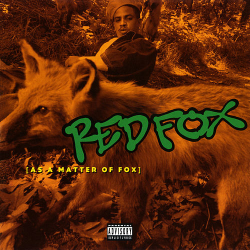 As A Matter Of Fox by Red Fox