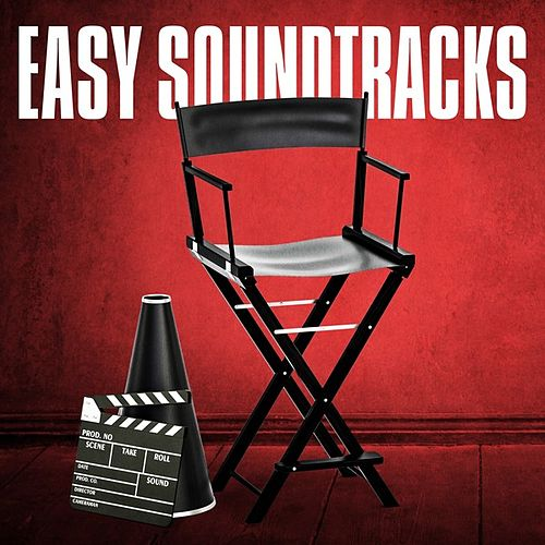 Easy Soundtracks by Various Artists