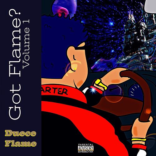 Got Flame, Vol. 1 by Duece Flame
