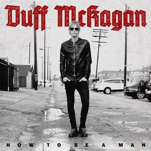 How to Be a Man de Duff McKagan