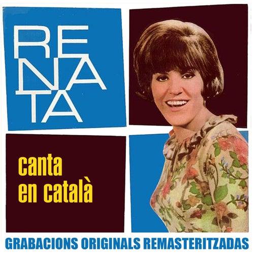 Canta en català (2018 Remastered Version) von Renata