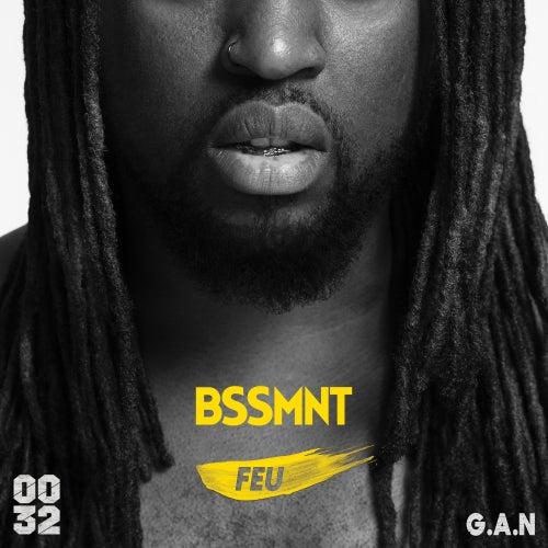 Feu (feat. G.A.N.) de Bssmnt