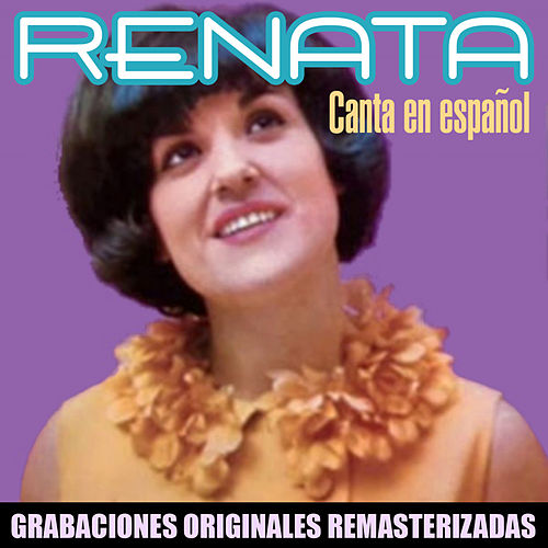 Canta en español (2018 Remastered Version) von Renata