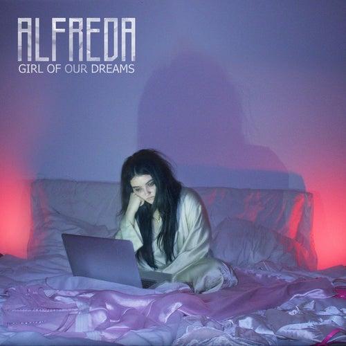 Girl of Our Dreams (Radio Edit) by Alfreda