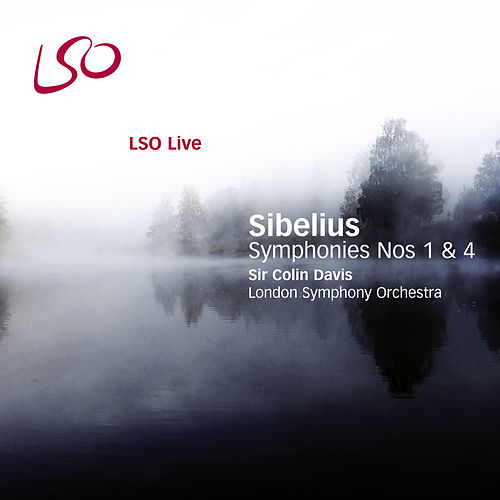 Sibelius: Symphonies Nos. 1 & 4 von Sir Colin Davis
