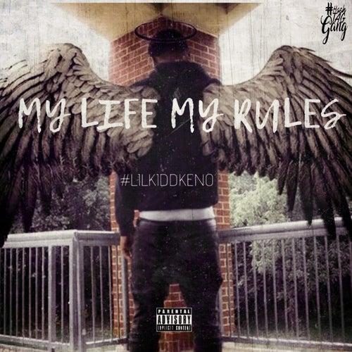 My Life My Rules de #LilKiddKeno