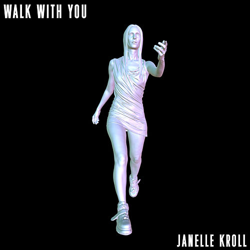 Walk with You by Janelle Kroll